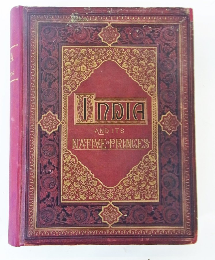 Rosselet, Louis ''Indian and Its Native Princes...'', B