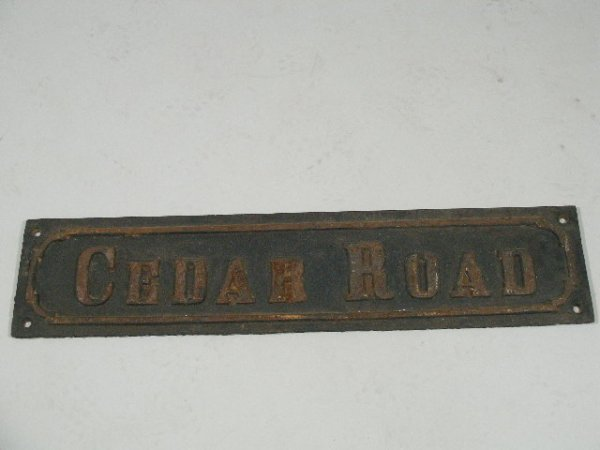 "1: Early Cast Iron ""Cedar Road"" Sign, 19th c."