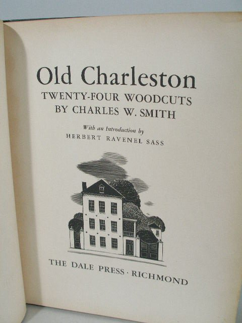 22: Old Charleston: Twenty Four Woodcuts by Smith,