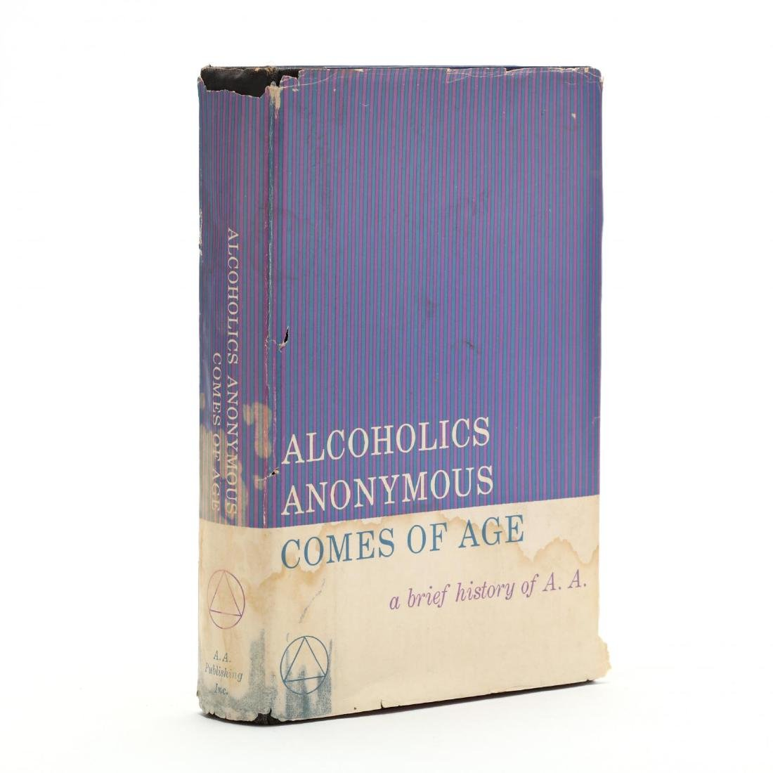 Alcoholics Anonymous Comes of Age , Inscribed by Bill