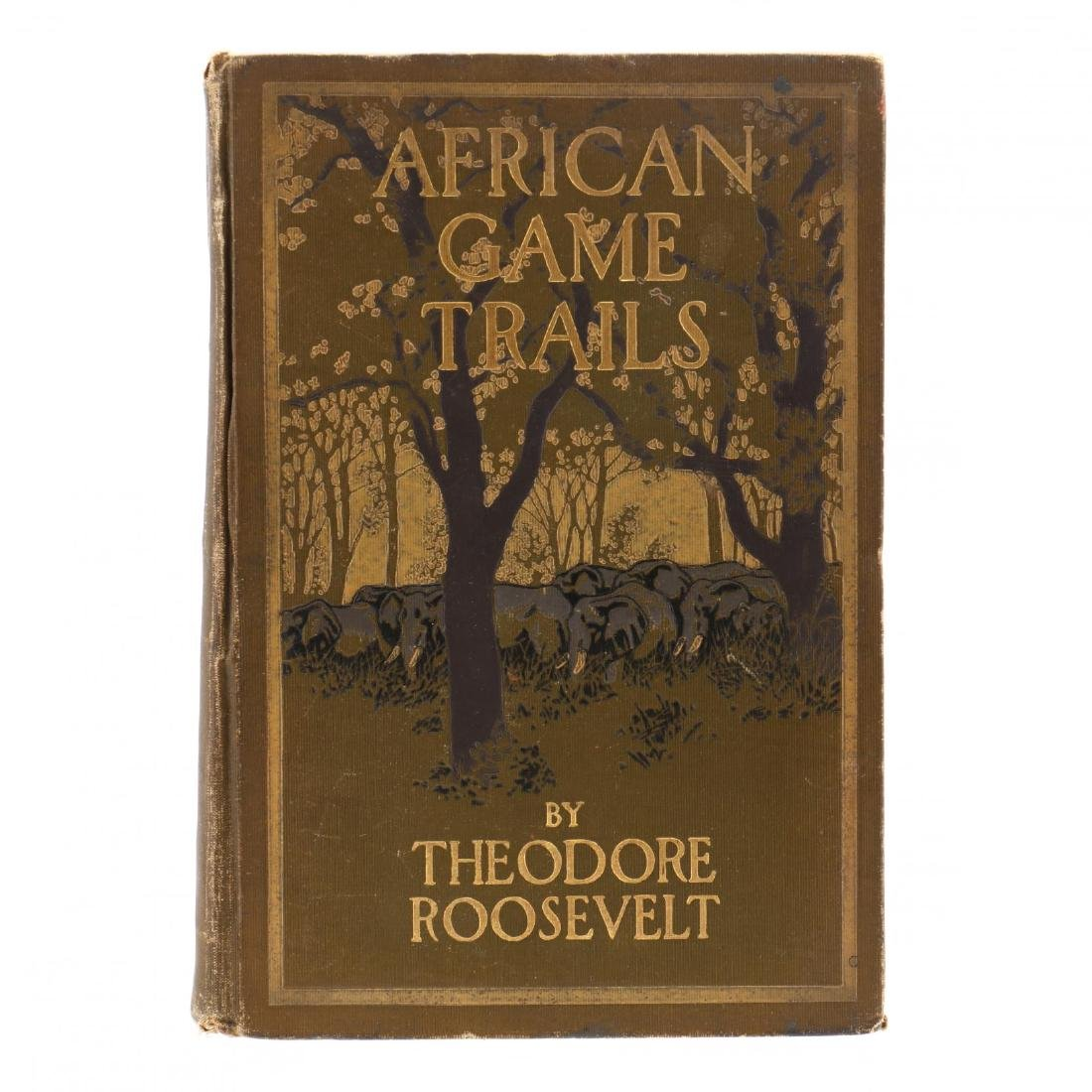 Roosevelt, Theodore.  African Game Trails