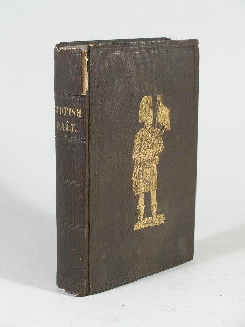 3014: Book, The Scottish Gael by James Logan,