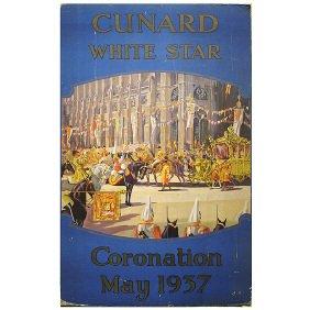 6: Cunard White Star Line 1937 Coronation Travel Poster