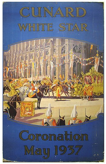 6: Cunard White Star Line 1937 Coronation Travel Poster