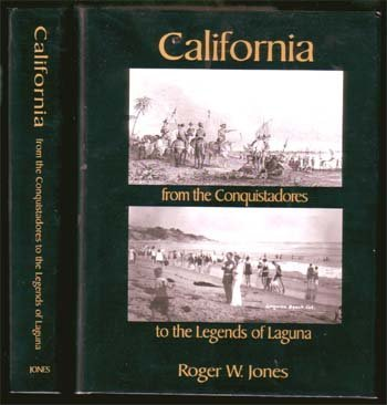 California from the Conquistadores to the Legends of La