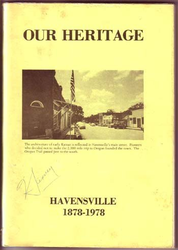 Our Heritage Havensville 1878-1978