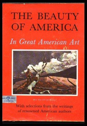 1965,,Beauty of America in Great American Art (The)