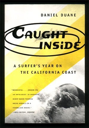 1997,Duane, Daniel,Caught Inside A Surfer's Year On The