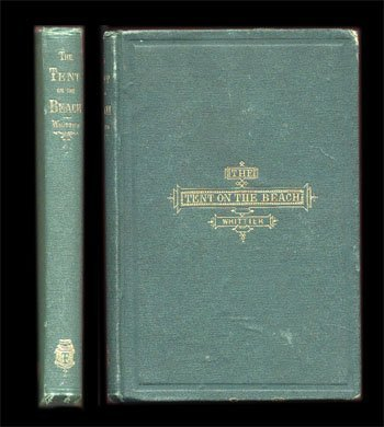 1867,Whittier, John Greenleaf,Tent On The Beach And