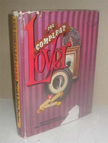 Parker, Derek & Julia, The Compleat Lover