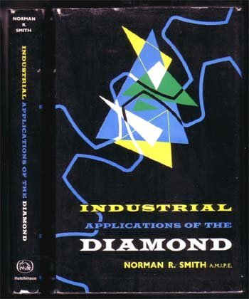 Industrial Applications Of The Diamond