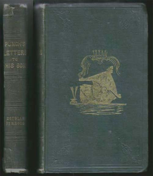 1843,Jerrold, Douglas,Punch's Letters To His Son