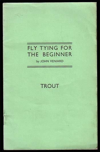 Veniard, John,Fly Tying For The Beginner Trout