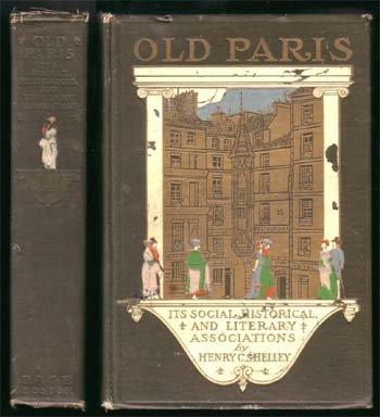 Old Paris Its Social, Historical, &Literary