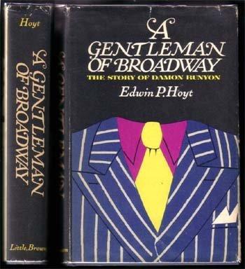 A Gentleman Of Broadway Story Of Damon Runyon