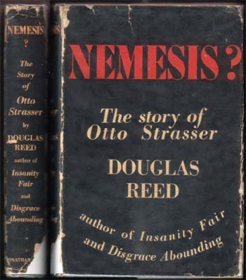 Nemesis? The Story Of Otto Strasser