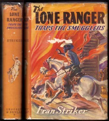 1941 Lone Ranger Traps The Smugglers
