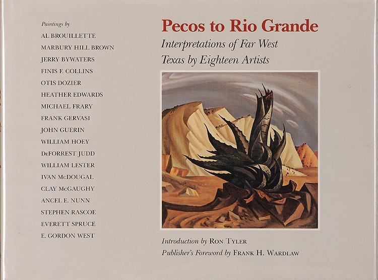 Book: Pecos to Rio Grande: Interpretations of Far West