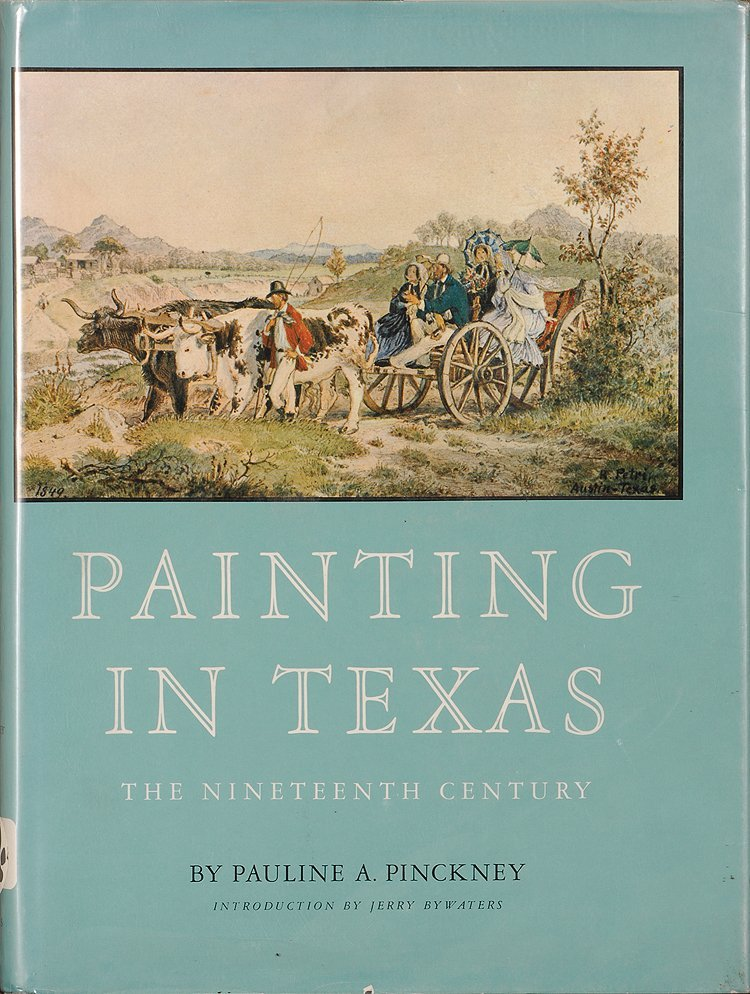 Painting in Texas, The Nineteenth Century, by: Pauline