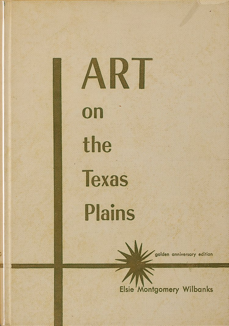 Art of the Texas Plains,  The Story of Regional Art and
