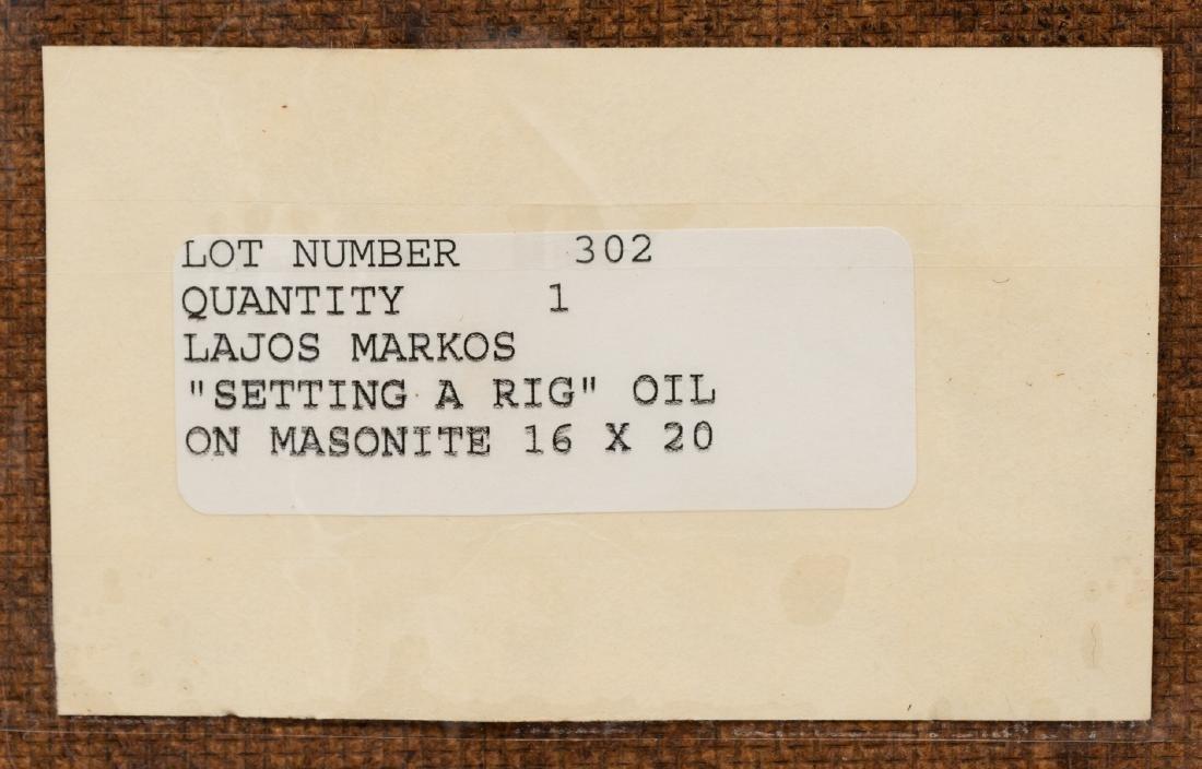 "Lajos Markos (1917-1993), ""Setting a Rig"", oil - 5"