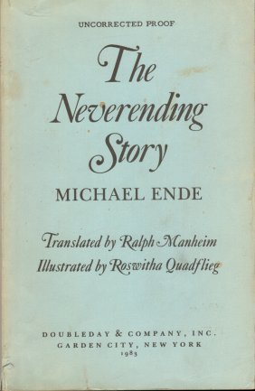 The Neverending Story Uncorrected Proof by Michael Ende