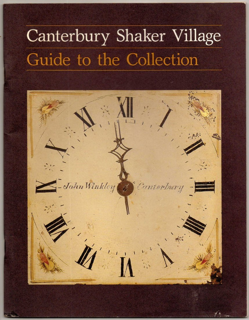 Canterbury Shaker Museum Guide Signed by Two Eldresses