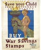 Original WWI Poster, Save your child from autocracy,..