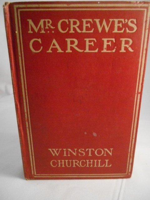 "Winston Churchill ""Mr. Crewe's Career"" Copyright 1908"