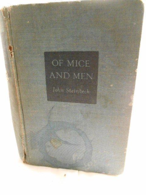 """Of Mice and Men"" John Steinbeck 1940"