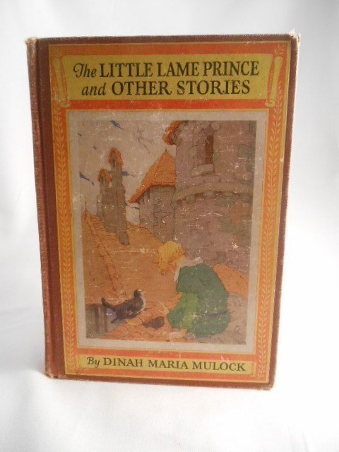 """Dinah Mulock """"The Little Lame Prince and Other Stories"""""""
