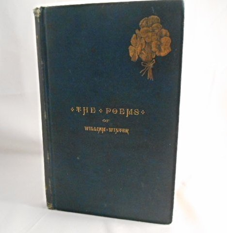 """"""" The Poems """" of William Winter  copyright 1880"""