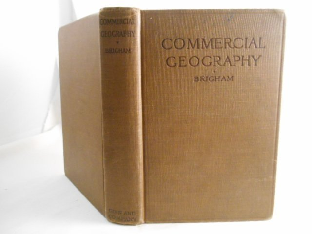 Albert Perry Signed Brigham Commercial Geography1923