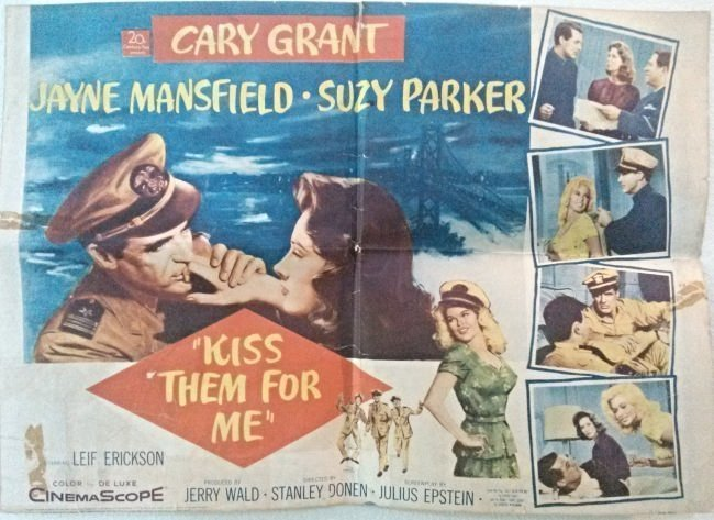 """Cary Grant , Jane Mansfield """" Kiss Them for Me"""""""