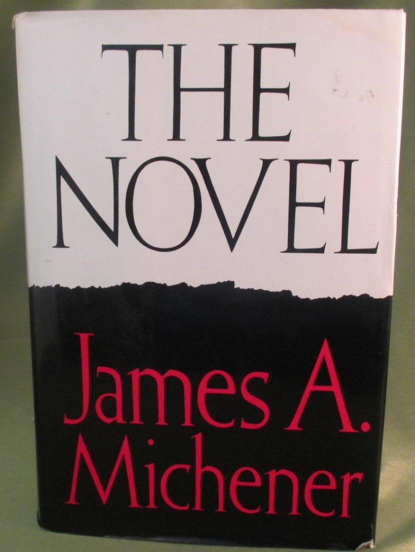 """James A. Michener """" The Novel """" First ed. First print"""