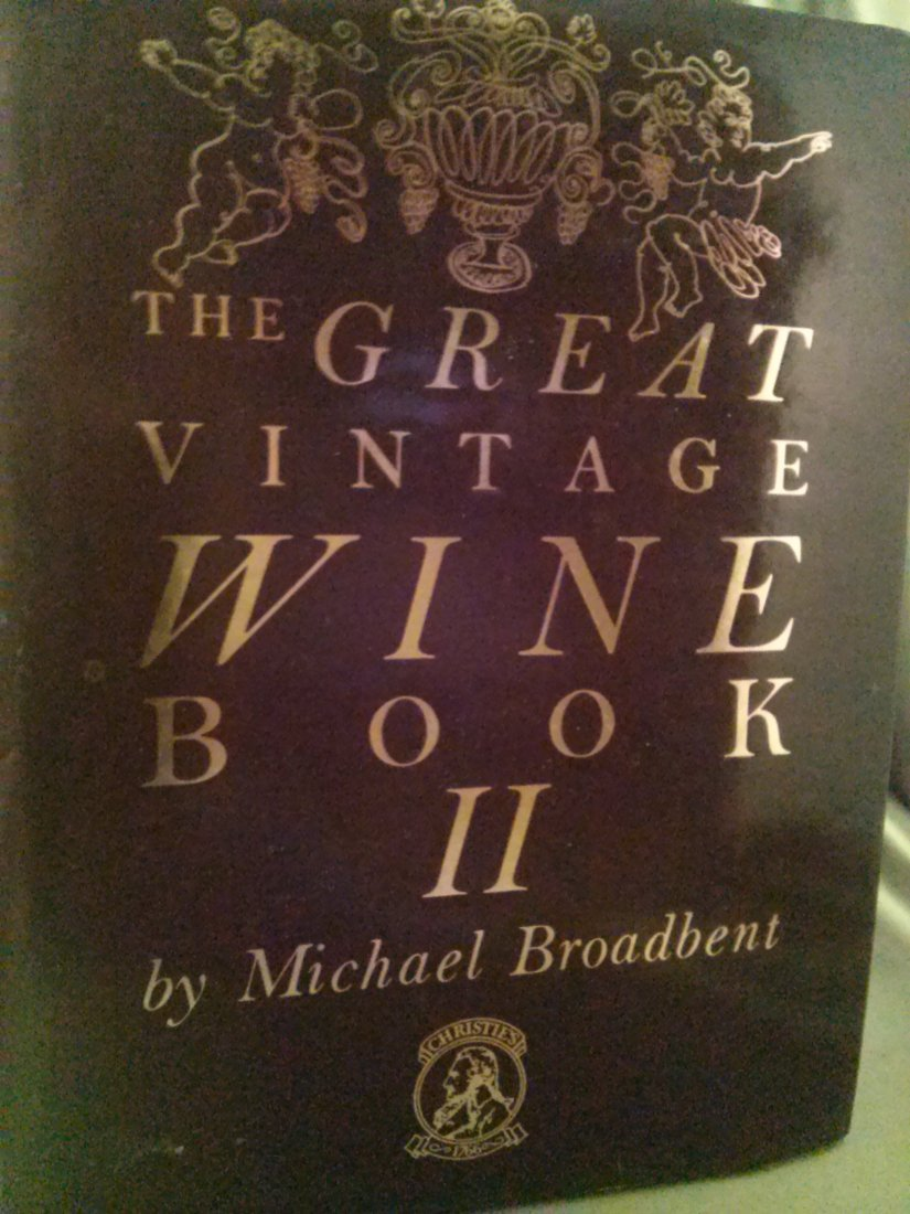 Micheal Broadbent The Great Vintage Wine Book II signed
