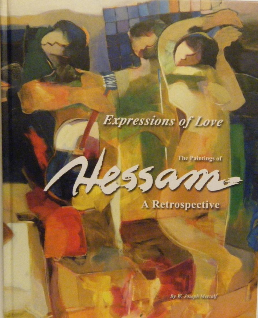 Expression Of Love The Paintings of Hessam, A Retrospec