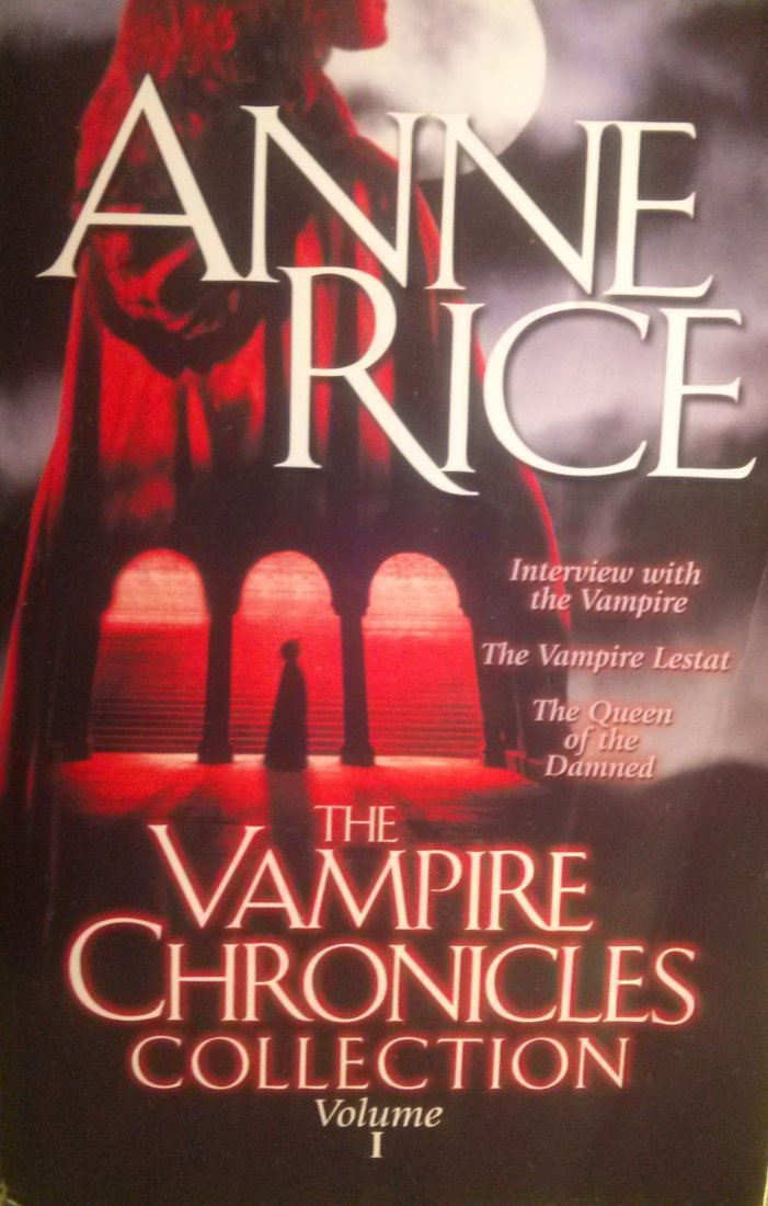 Anne Rice – The Vampire Chronicles 1st ed. 1st trade
