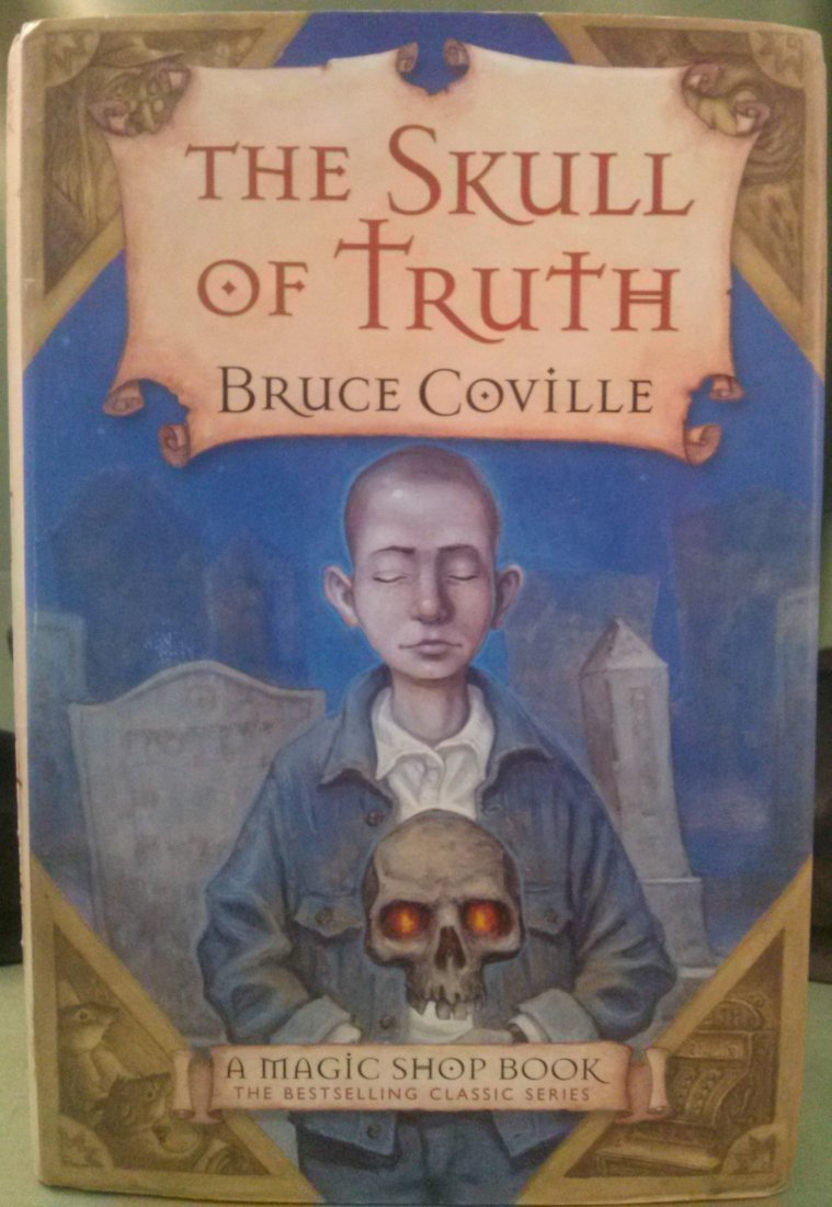 Bruce Coville THE SKULL OF TRUTH 1st Edition