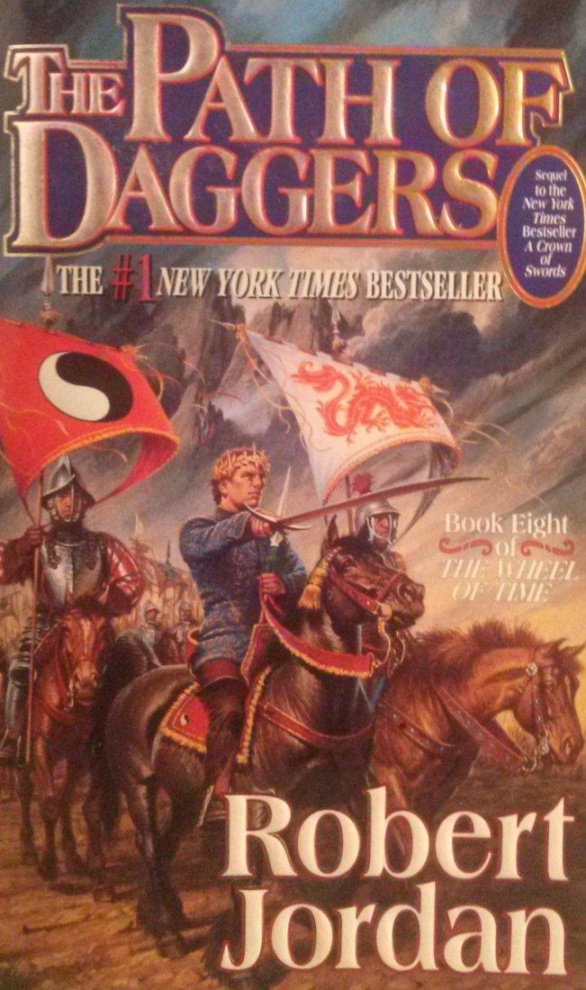 Robert Jordan THE PATH OF DAGGERS 1st ed. Paperback