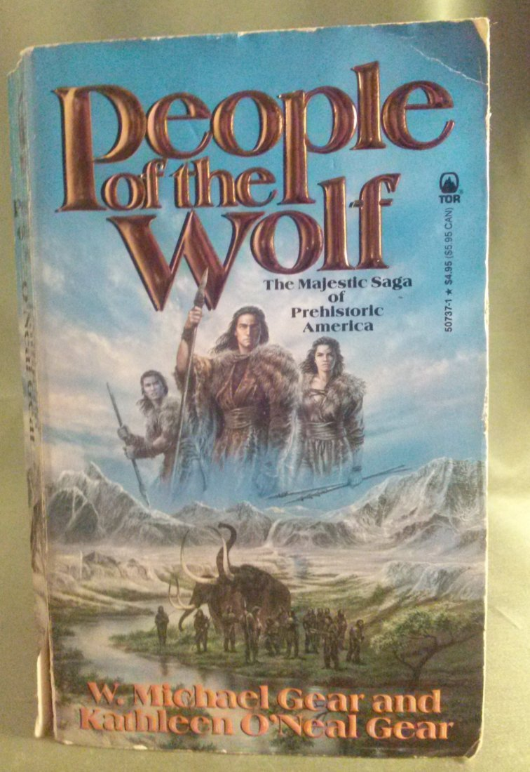 W. Michael Gear PEOPLE of the WOLF 1st ed. TOR