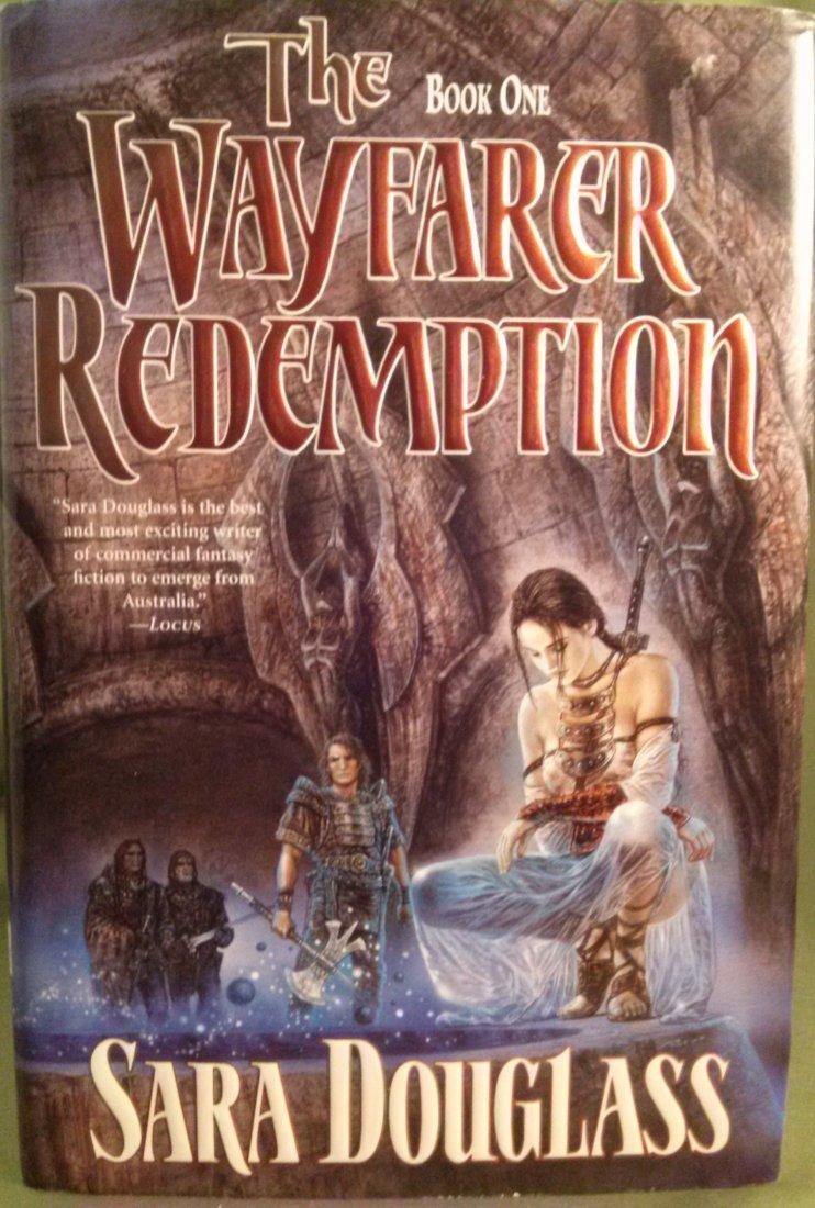 Sara Douglass THE WAYFARER REDEMPTION 1st ed 1st print