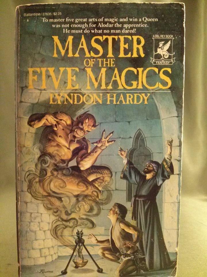 Lyndon Hardy MASTER OF THE FIVE MAGICS