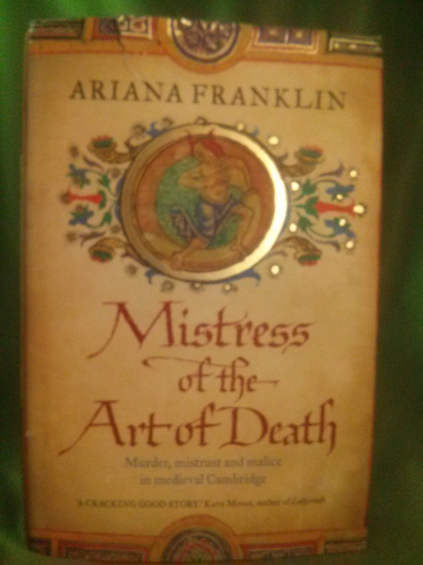 Ariana Franklin MISTRESS OF THE ART OF DEATH