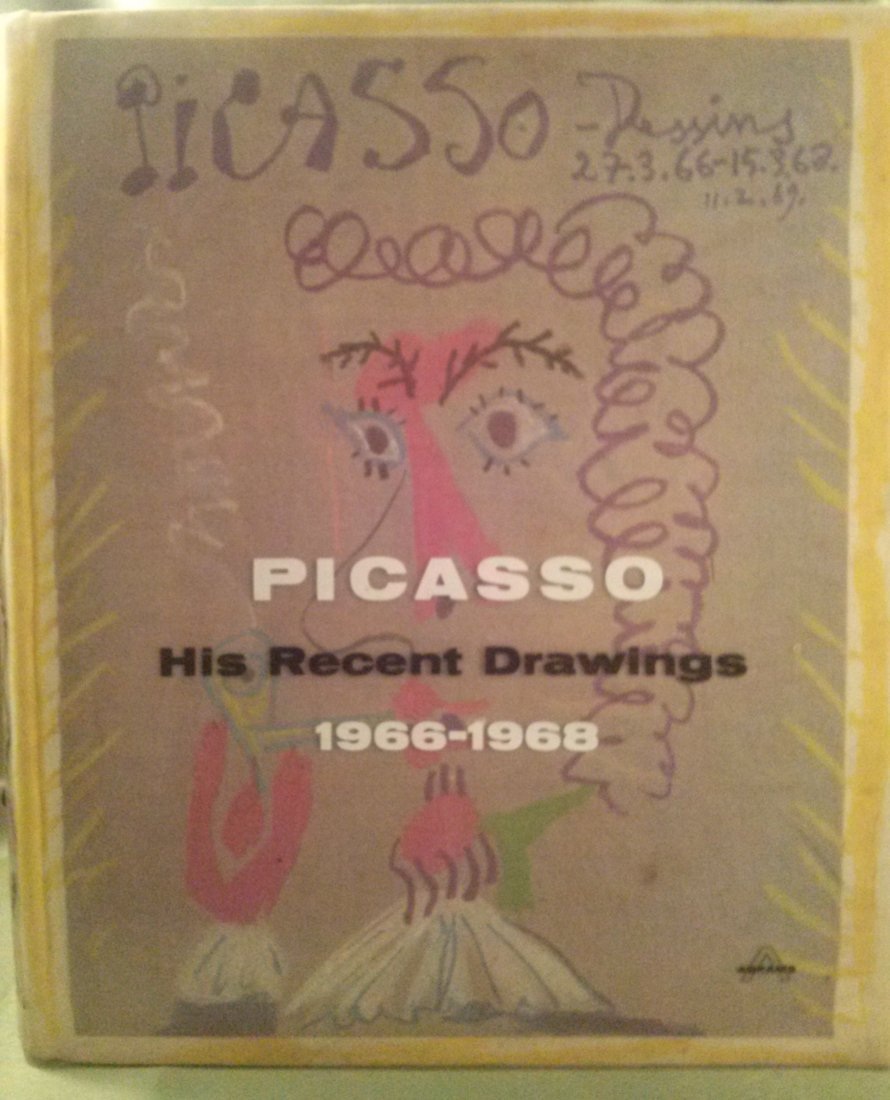 Picasso His Recent Drawings 1966-1968 by Pablo Picasso