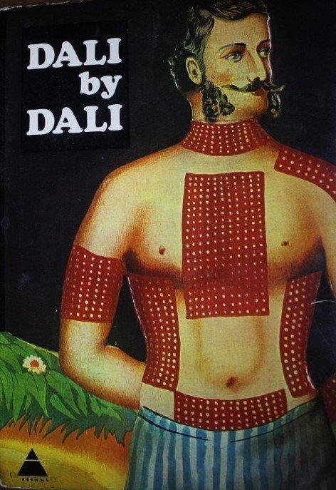 Salvador Dali DALI by DALI 1st ed. 1st Print
