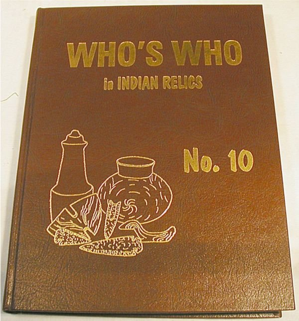 2022: Who's Who's in Indian Relics #10 Book, Mint