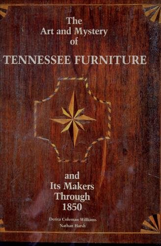 The Art and Mystery of Tennessee Furniture - 3