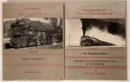 Encyclopedia of Western Railroad History Volumes II and