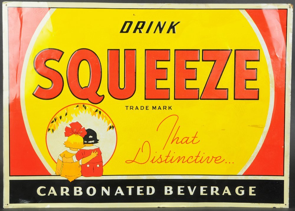 DRINK SQUEEZE EMBOSSED TIN SIGN